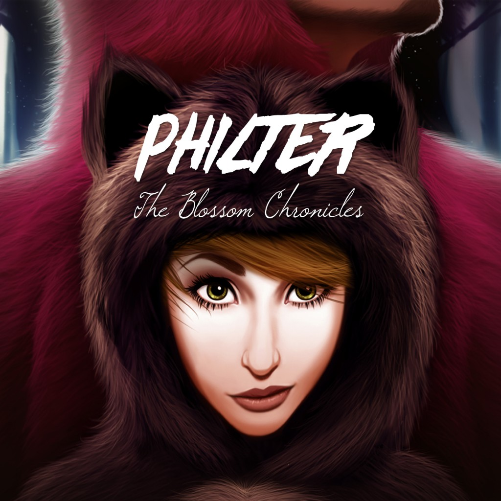 Philter - The Blossom Chronicles (Final)
